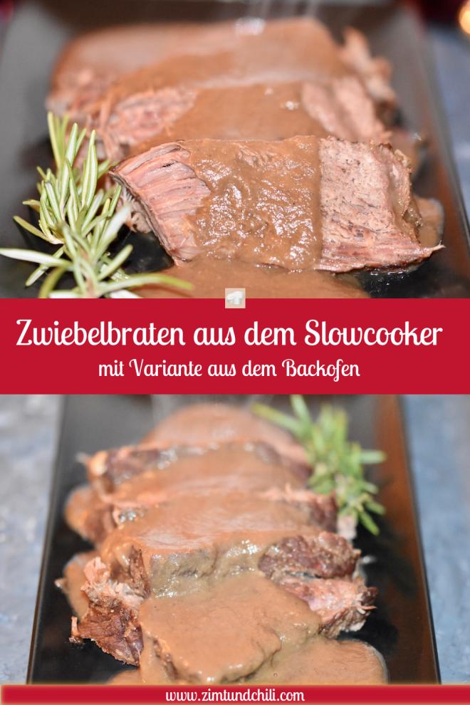 Zwiebelbraten aus dem Slowcooker - Zwiebelbraten - Slowcooker - Variante aus dem Backofen - Backofen - Rinderbraten - Crockpot - Crocky - Rezept - Rind - Niedrigtemperaturgaren